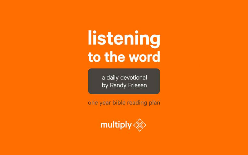 """2020 Bible Reading Plan: """"Listening to the Word"""" by Randy Friesen"""